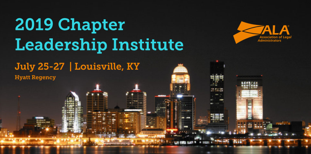 2019 Chapter Leadership Institute - Louisville, KY